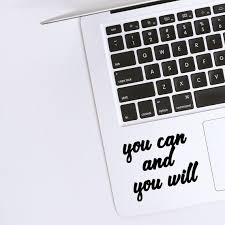 Laptop Decal Quote Inspiration You Can And You Will Macbook Etsy