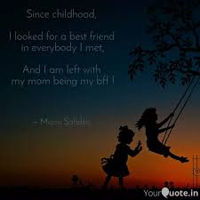 since childhood i looke quotes writings by mansi sahdeo