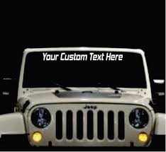 Jeep Custom Text Windshield Banner Decal Sticker Aftermarket Replacement Non Factory Custom Sticker Shop