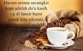 kata curhat penyejuk hati kata mutiara penuh nasihat tentang kopi