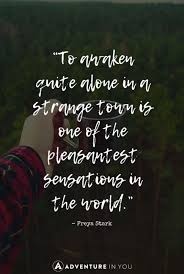 quotes on strength during alone time best travel quotes quotes
