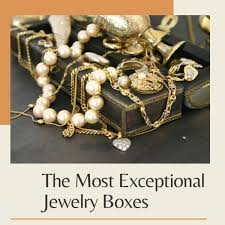 the most exceptional jewelry bo