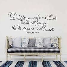 Deals On Battoo Bible Scripture Wall Decal Quote Delight Yourself In The Lord And He Will Give You The Desire Of Your Heart Psalm Compare Prices Shop Online Pricecheck