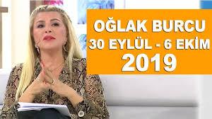 OĞLAK BURCU | 30 Eylül - 6 Ekim 2019 | Nuray Sayarı'dan haftalık burç  yorumları - YouTube
