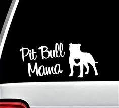 Amazon Com Pit Bull Mama Pitbull Decal Sticker For Car Window 7 50 Inch Bg 136 Handmade