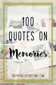 top memories quotes the importance of memories
