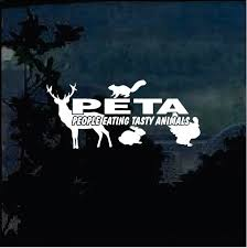 Peta People Eating Tasty Animals Hunting Window Decal Sticker Custom Sticker Shop