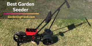 best garden seeder top 6 seeder for