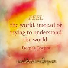 Deepak chopra quotes, best, famous, sayings, feel - Collection Of Inspiring  Quotes, Sayings, Images | WordsOnImages