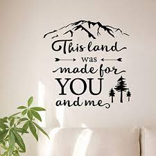 Amazon Com This Land Was Made For You And Me Wall Quotes Vinyl Wall Decal Travel Wanderlust Folk Song Lyrics Nature Camp Travel Inspiration Quote Home Kitchen