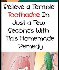 relieve a terrible toothache in just a