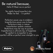 new being imperfect quotes status photo video nojoto