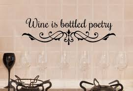 Wine Decor Wine Quote Wall Decal Words Gift For Wine Etsy Wine Decor Gifts For Wine Drinkers Wine Quotes