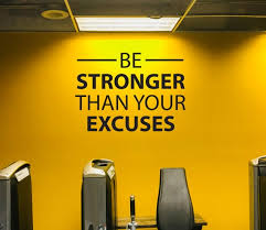 Be Stronger Than Your Excuses Wall Decal Gym Wall Decal Etsy
