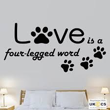 Love Paws Four Leg Pets Quote Wall Art Stickers Decals Vinyl Etsy