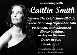 Caitlin Smith at the Leigh Sawmill Cafe – Sept 10th - Caitlin Smith Article
