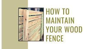 Wood Fence Maintenance Tips Accent Fence Company