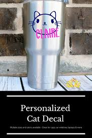 Cat With Name Decal Personalized Vinyl Sticker For Yeti Cup Etsy In 2020 Cat Decal Yeti Cup Stickers Cat Decal Stickers