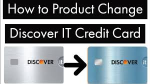 change discover it credit card