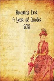 com howards end a diary of quotes weekly