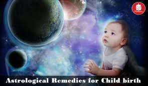 Astrology Remedy for Child Birth, Conception, Progeny and Safe Pregnancy  Period