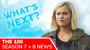 THE 100 Season 7 NETFLIX Release Date | Season 8 Renewal | New SPIN-OFF  Revealed + New Cast - YouTube