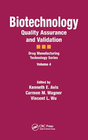 Biotechnology: Quality Assurance and Validation - 1st Edition - Kennet