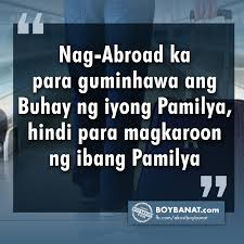 ofw quotes and messages that will etch in your minds boy banat