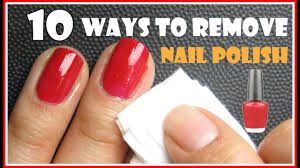10 ways to remove nail polish with and