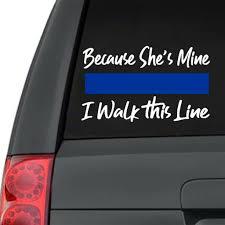 Because He S Mine I Walk The Line Vinyl Car Decal Merry Mayhem Designs