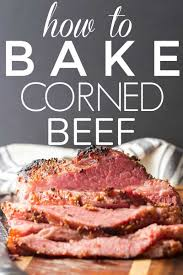 Baked Corned Beef in the Oven - Basil ...