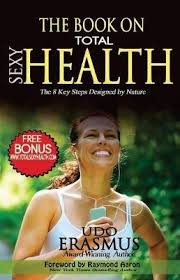 Buy The Book on Total Sexy Health by Udo Erasmus With Free Delivery |  wordery.com
