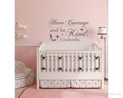 Cinderella Have Courage And Be Kind Wall Decal Quote