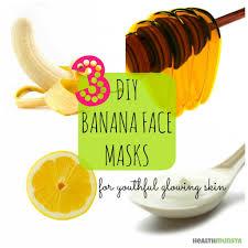 3 diy banana face mask recipes for