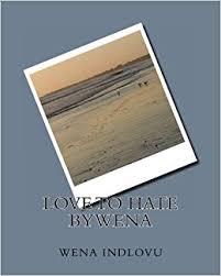 Love to Hate bywena: Cycles of Insanity: wena indlovu, georgette ...