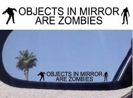 2 Objects In Mirror Are Zombies Decals Stickers For Fans Of The Walking Dead Zombie Hunters Dawn Of The Dea Harry Potter Car Car Accessories Mirror Decal