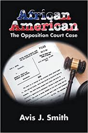 African American: The Opposition Court Case - Kindle edition by ...