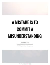 misunderstanding quotes sayings misunderstanding picture quotes