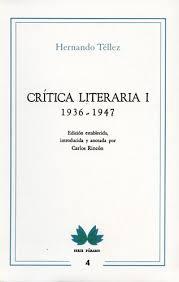 Crítica literaria I. 1936-1947 Hernando Tellez   comprar en libreriasiglo.com
