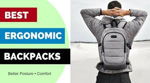 5 best ergonomic backpacks for better