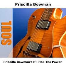 Priscilla Bowman on TIDAL