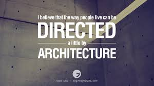 art and architecture quote quote number picture quotes