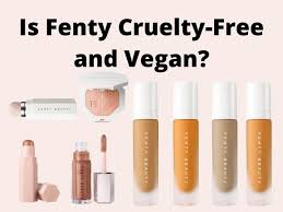 is fenty free and vegan