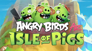 Angry Birds AR: Isle of Pigs – Review