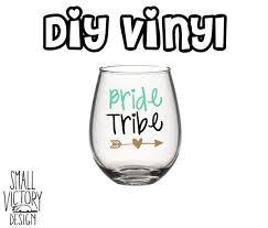 Bride Tribe Vinyl Decals Diy Vinyl Stickers Wine Glass Stickers Vinyl Decal Diy Diy Vinyl Wine Glass Decals