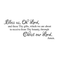 Bless Us Oh Lord Dinner Prayer Vinyl Wall Decal Religious Family Gifts Several Sizes And Colors