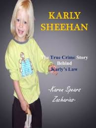 Glenna (West Yellowstone, MT)'s review of Karly Sheehan: True Crime of  Karly's Law