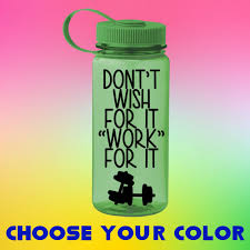 Don T Wish For It Work For It Decal Water Bottle Etsy In 2020 Bottle Decals Tumbler Decal Decals Water