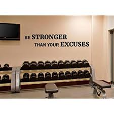 Amazon Com Fitness Wall Decal Be Stronger Than Your Excuses Gym Motivational Fitness Vinyl Sticker Inspirational Wall Decor Fitness Motivation Quote Sport Wall Art Training Workout Wall Mural 111fit Kitchen Dining