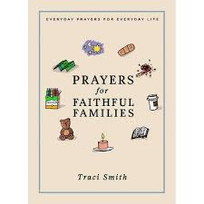 Prayers For Faithful Families - By Traci Smith (Hardcover) : Target
